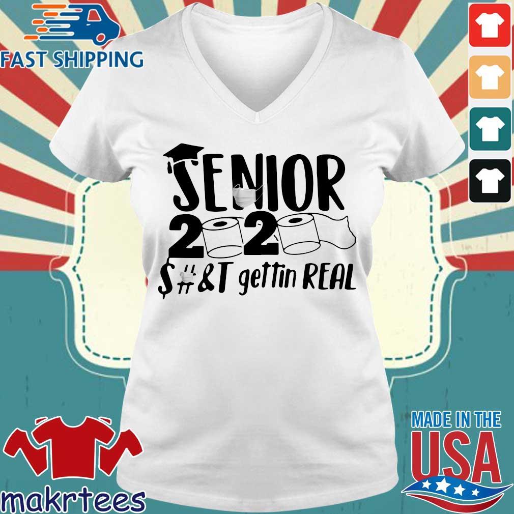 Senior 2020 Shit Gettin Real Funny Toilet Paper Apocalypse Tee Shirt Ladies V-neck trang