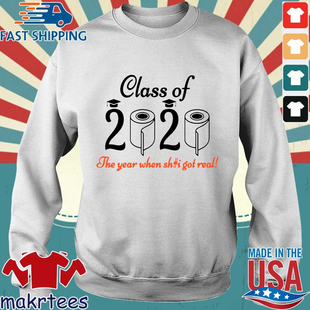 Senior 2020 Shit Getting Real Shirt Class Of 2020 Graduation Senior Funny Quarantine Tee Shirts Sweater trang