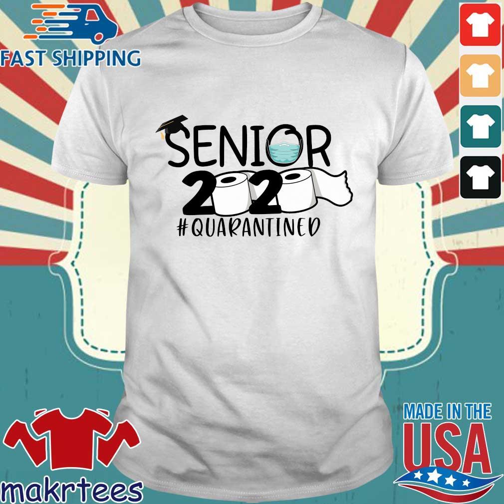 Senior 2020 Toilet Paper #quarantined Shirt