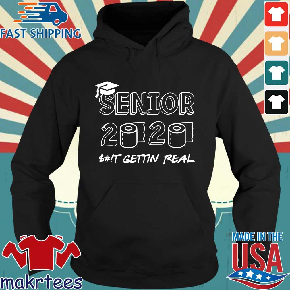 Senior Class 2020 Sh!t Is Gettin' Real Graduate Toilet Paper 2020 T-Shirt Hoodie den