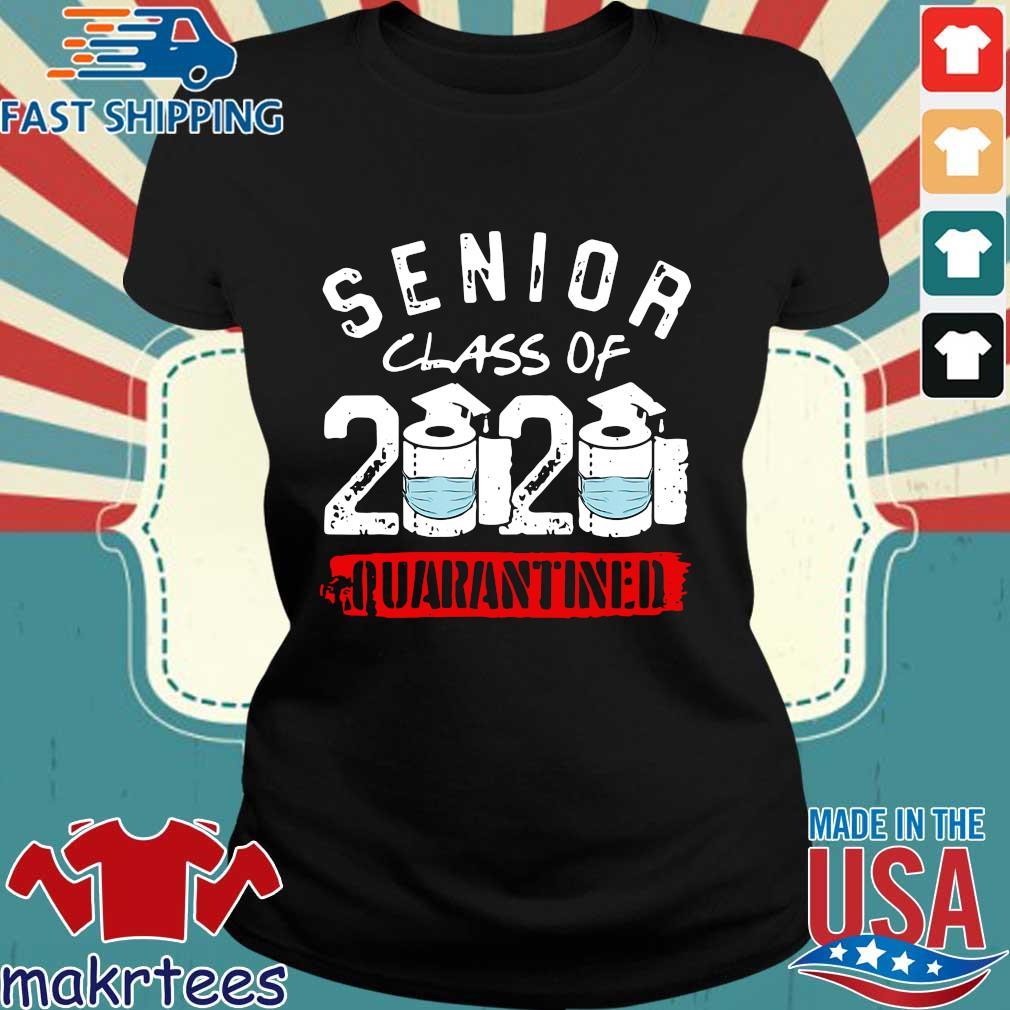 Senior Class of 2020 Quarantine Graduation Toilet Paper Shirt Ladies den