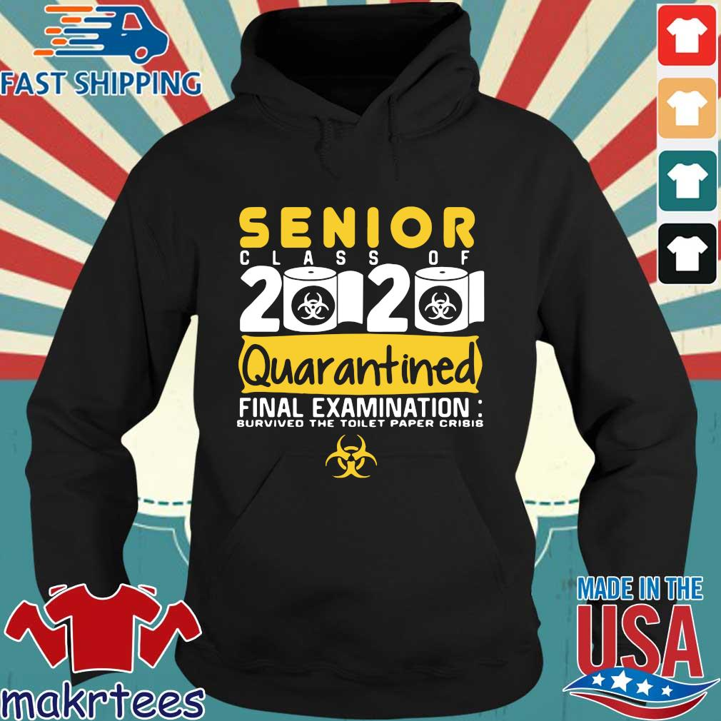 Senior Class Of 2020 Quarantined Final Examination Toilet Paper Shirt Hoodie den