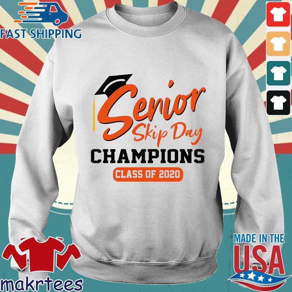 Senior Skip Day Champions Class Of 2020 Shirt Sweater trang