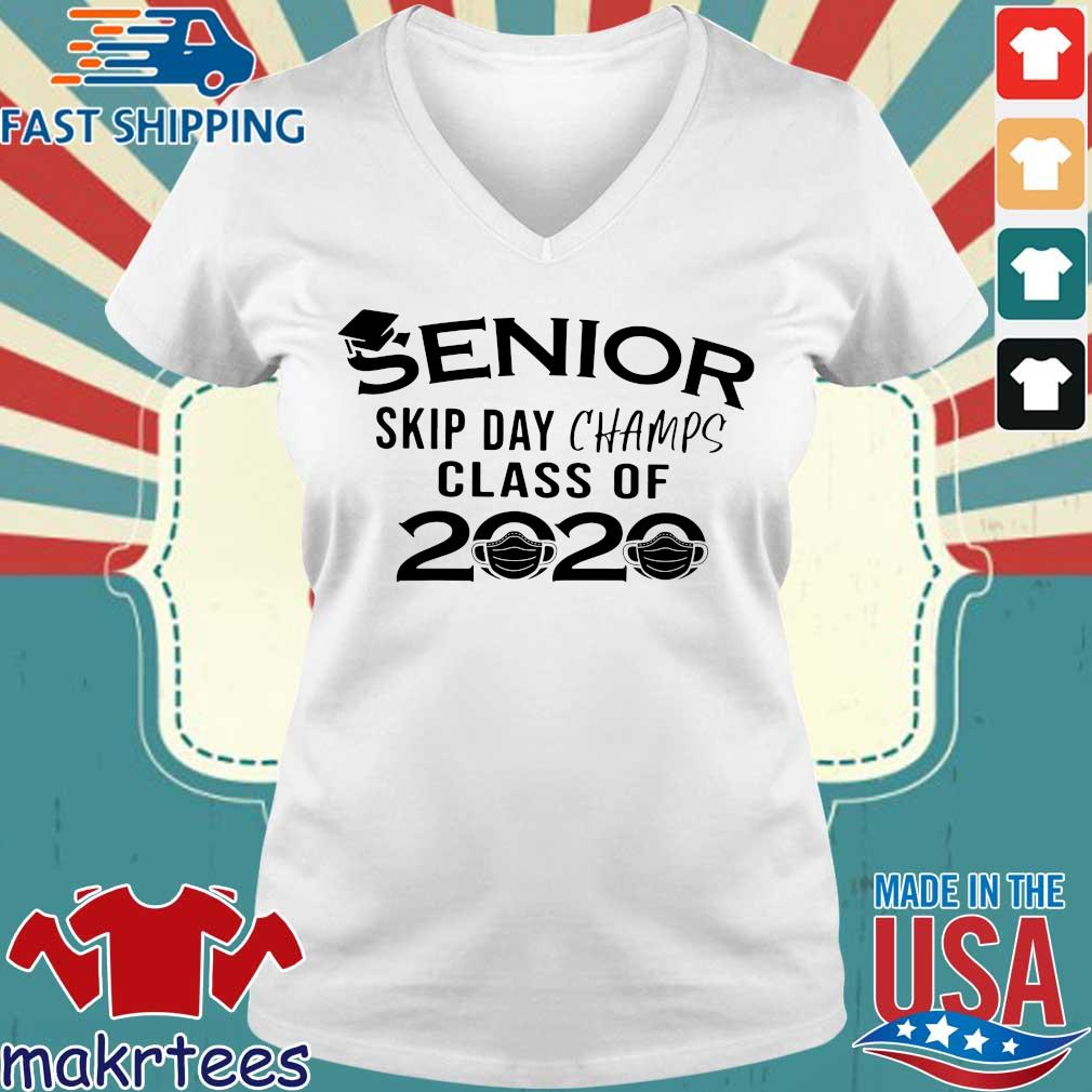 Senior Skip Day Champs Class Of 2020 Shirt Ladies V-neck trang
