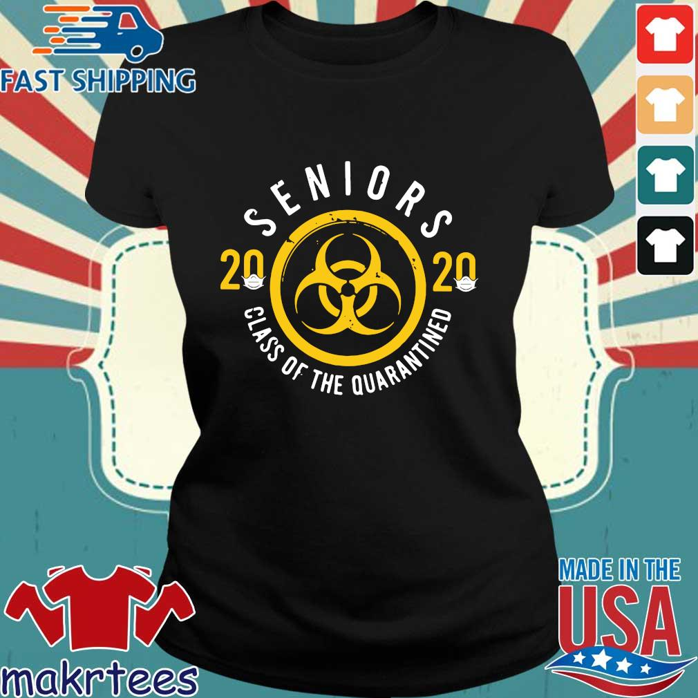 Seniors 2020 Class Of The Quarantined Tee Shirts Ladies den