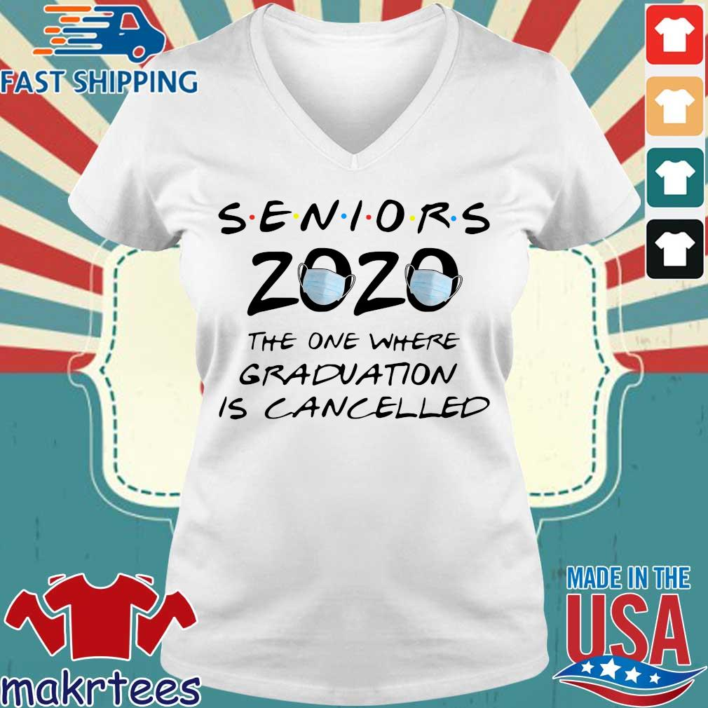 Seniors 2020 The One Where Graduation Is Cancelled Shirt Ladies V-neck trang