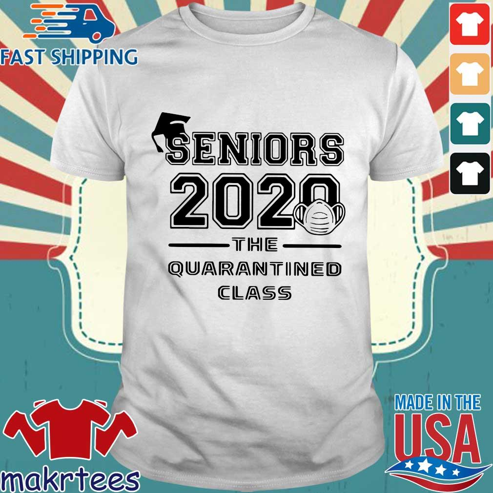 Seniors 2020 The Quarantined Class Shirt