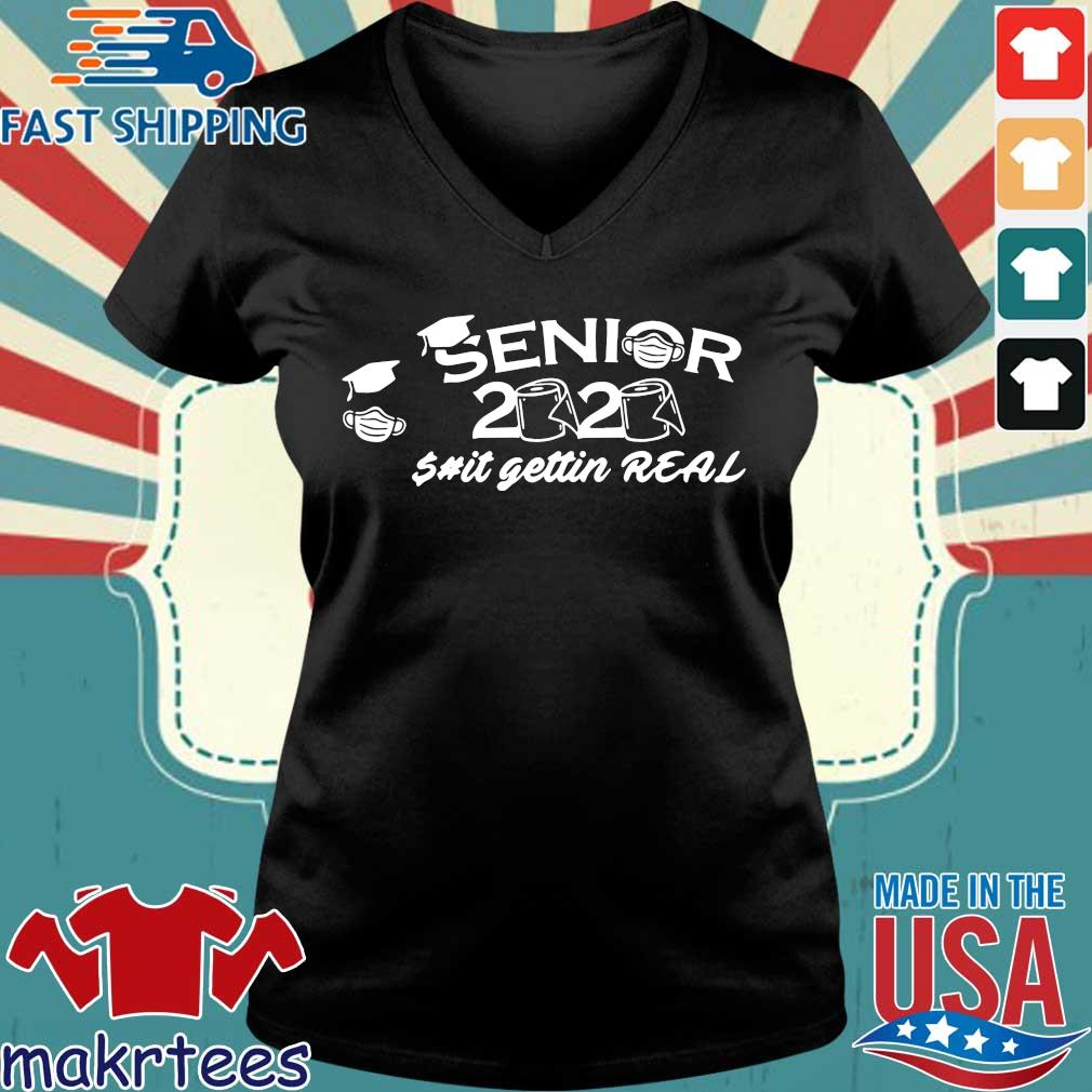 Seniors 2020 Toilet Paper Shit Getting Real Graduation Day Class Of Shirt Ladies V-neck den