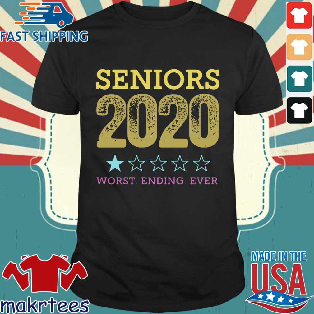 Seniors 2020 Worst Ending Ever Shirt