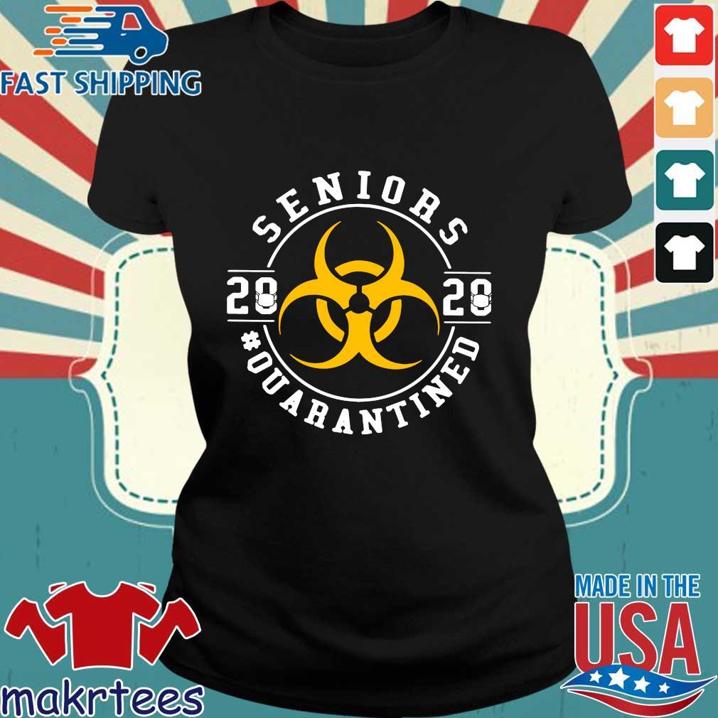 Seniors Class Of 2020 Quarantined Shirt Ladies den