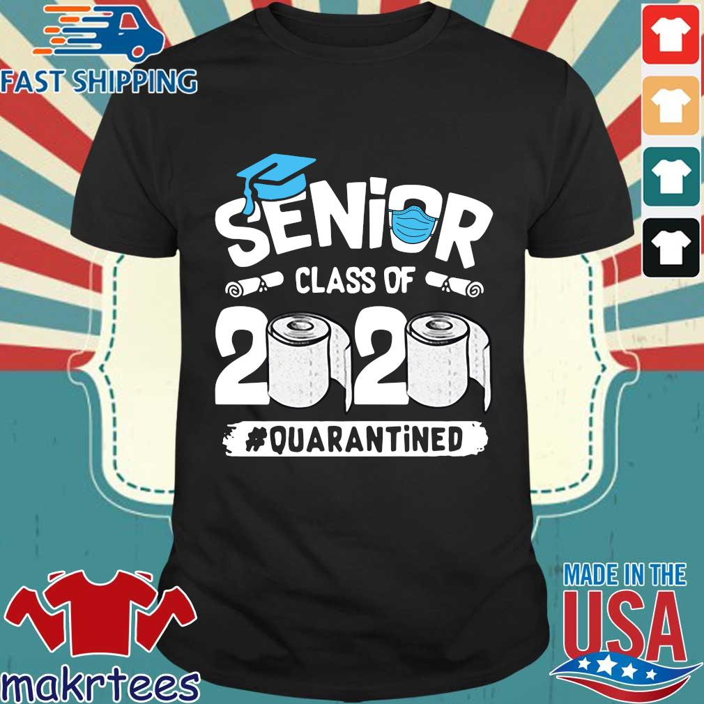 Seniors Graduation Class Of 2020 Quarantined Shirt