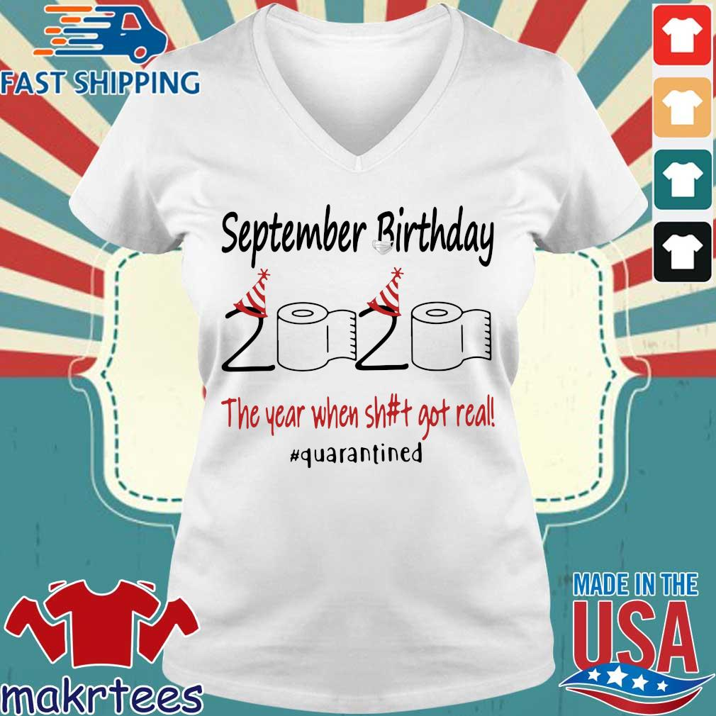 September Birthday 2020 The Year When Shit Got Real #quarantined T-s Ladies V-neck trang