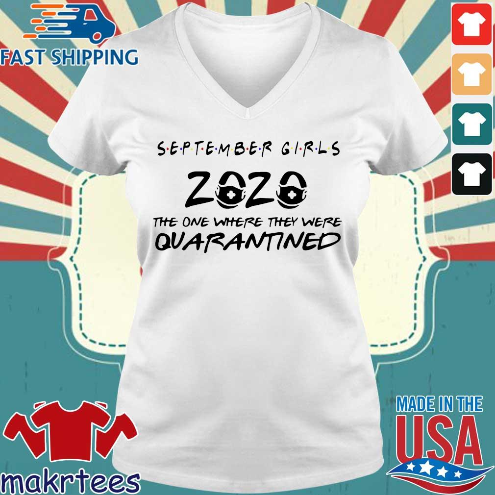 September Girls 2020 Toilet Paper The One Where They Were Quarantined Shirt Ladies V-neck trang