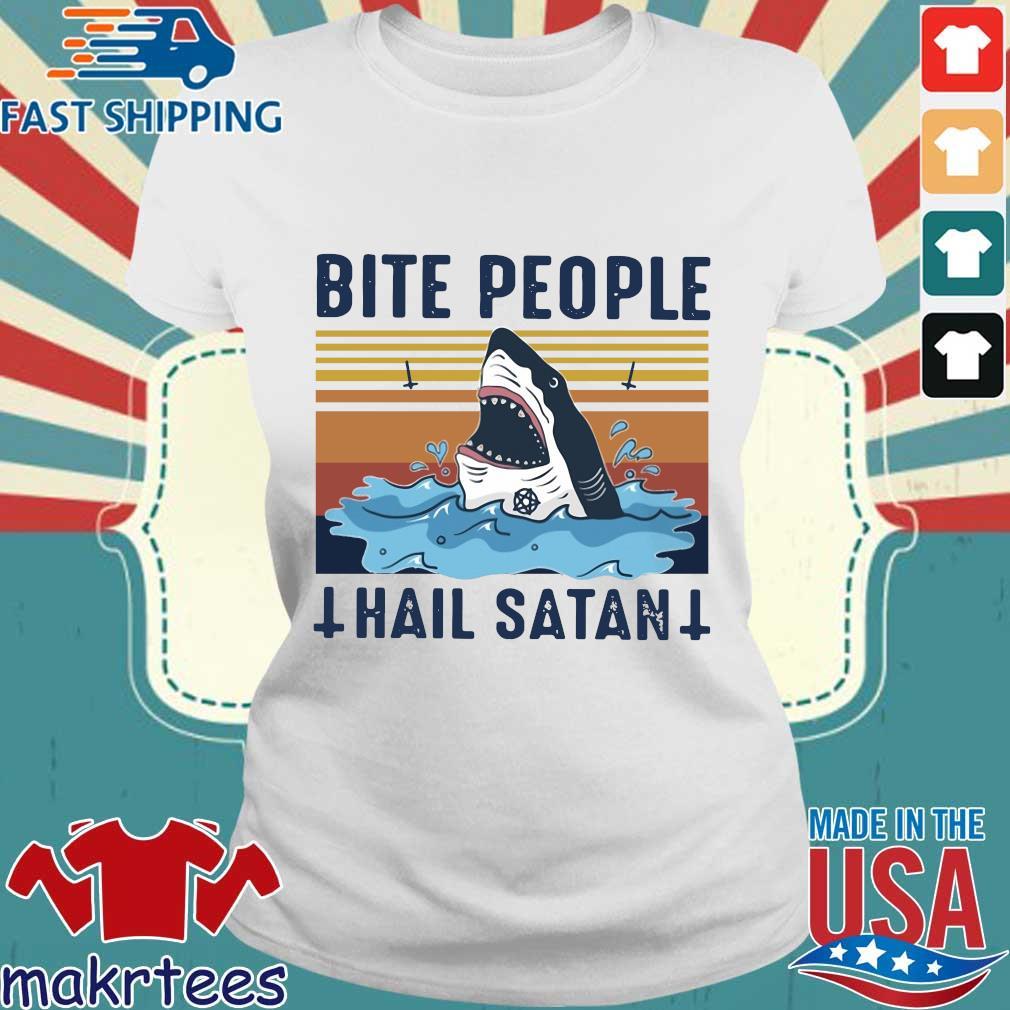 Shark Bite People Hail Satan Vintage Shirt Ladies trang