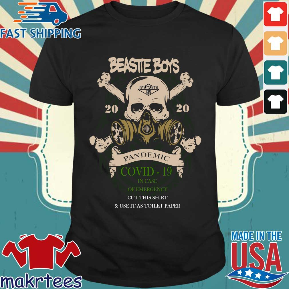 Skull Beastie Boys 2020 Pandemic Covid-19 In Case Of Emergency Shirt