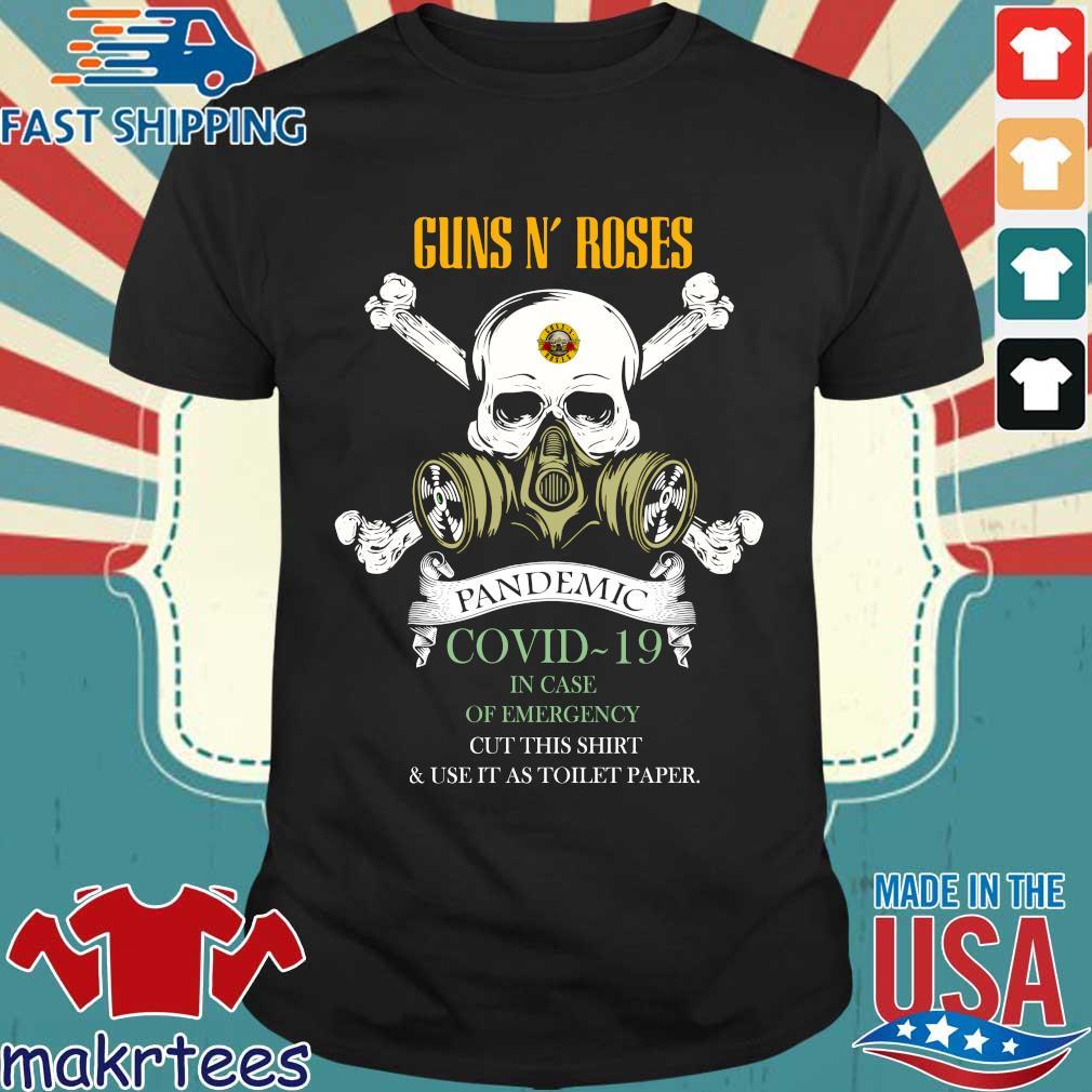 Skull Guns N' Roses 2020 Pandemic Covid-19 In Case Of Emergency Shirt