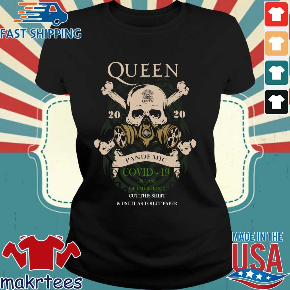 Skull Queen 2020 Pandemic Covid-19 In Case Of Emergency Shirt Ladies den