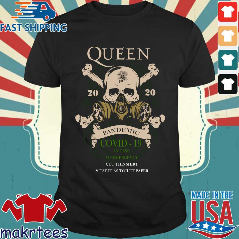 Skull Queen 2020 Pandemic Covid-19 In Case Of Emergency Shirt