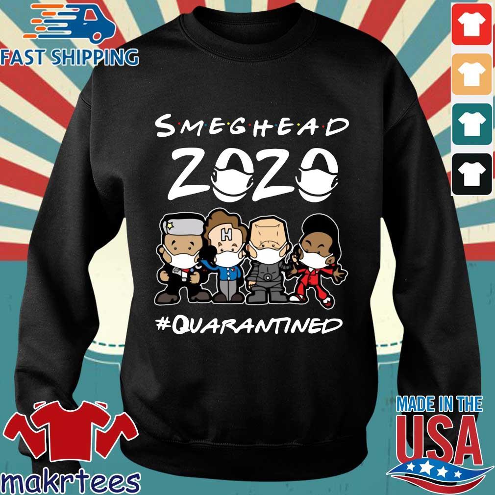 Smeghead 2020 Quarantined Shirt Sweater den