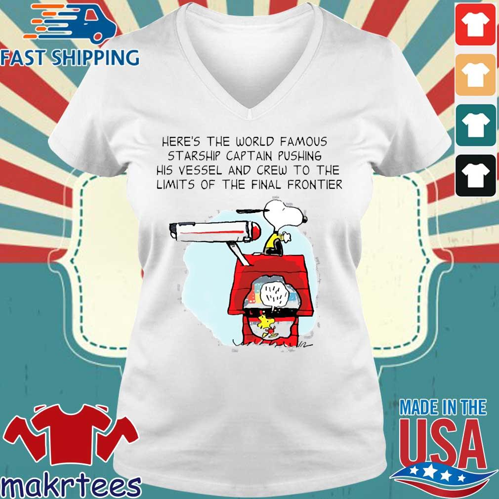 Snoopy Here's The World Famous Starship Captain Pushing His Vessel And Crew To The Limits Of The Final Frontier Shirt Ladies V-neck trang
