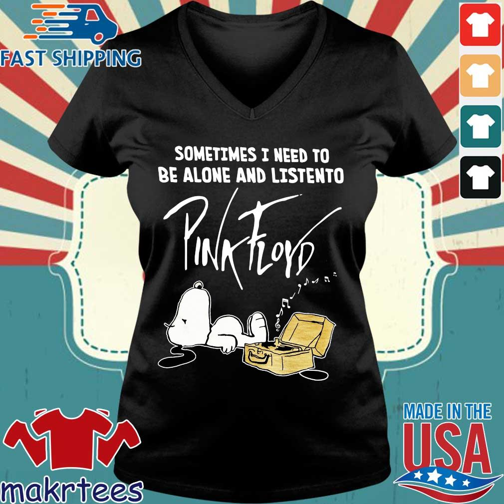 Snoopy Sometimes I Need To Be Alone And Listen To Pink Floyd Shirt Ladies V-neck den