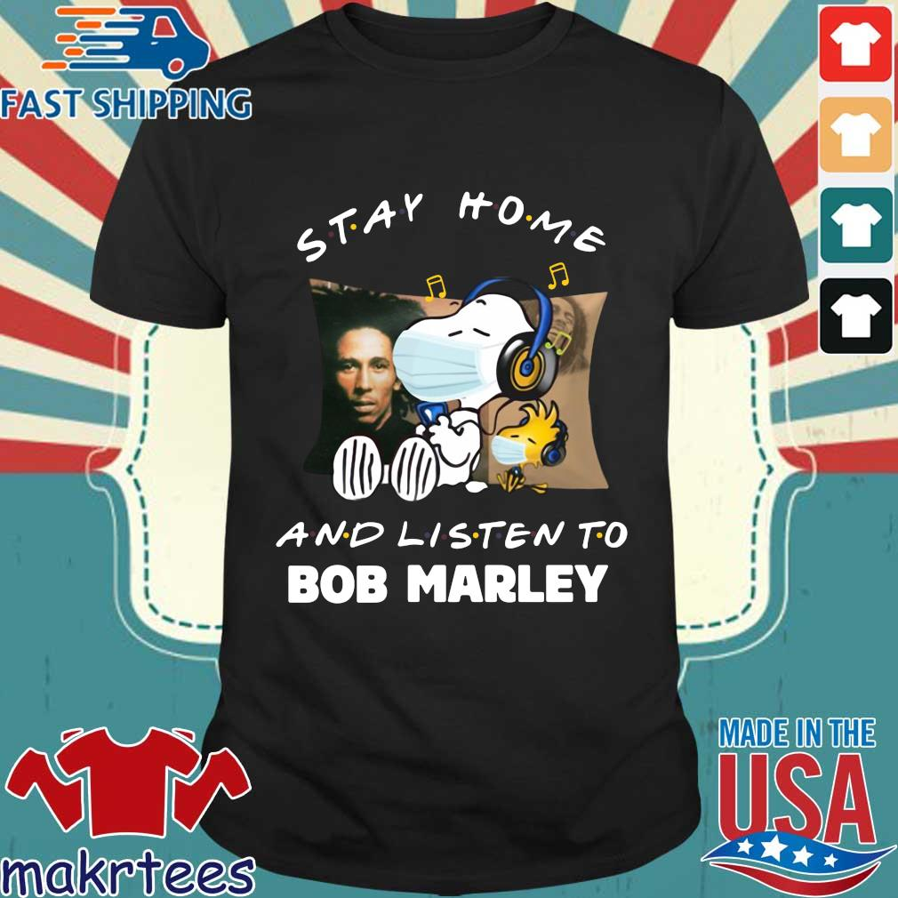 Snoopy Stay Home And Listen To Bob Marley Shirt