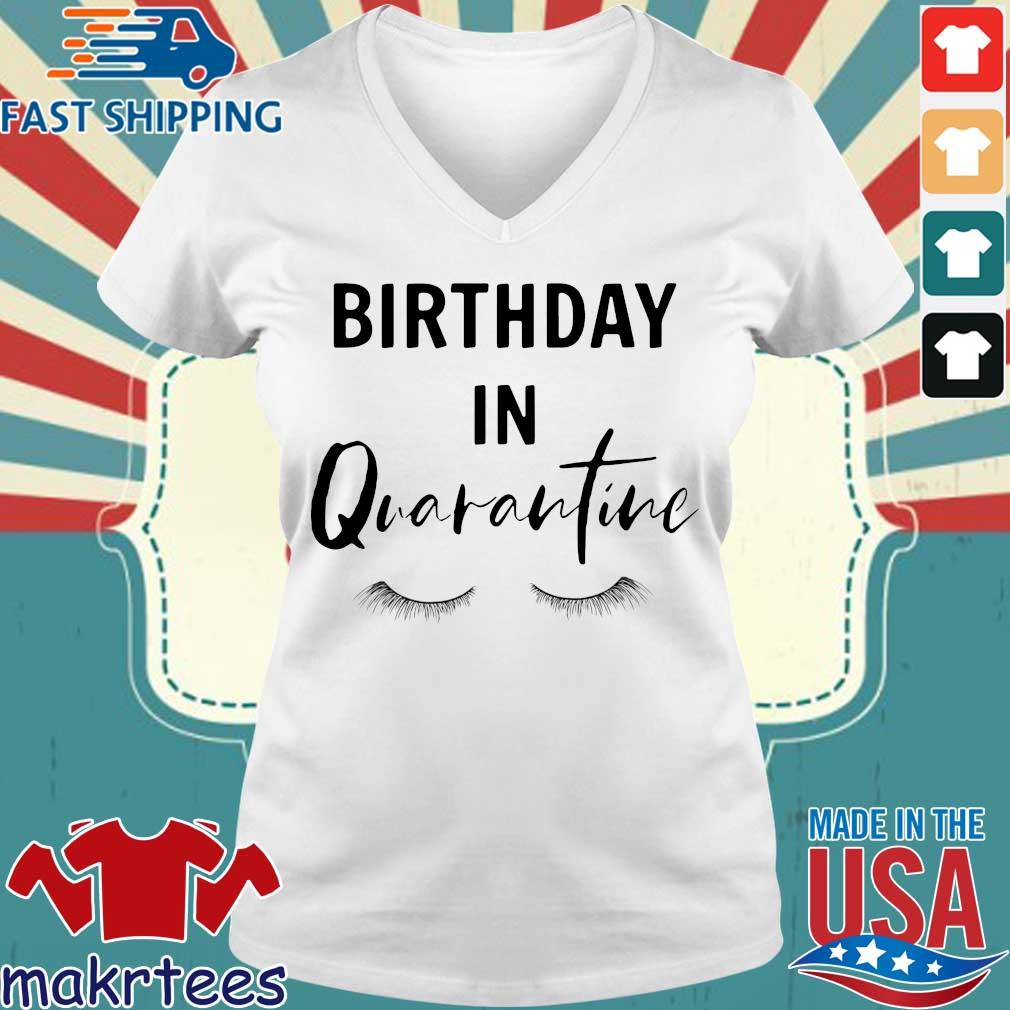 Social Distancing Birthday Quarantined Queen Shirt Ladies V-neck trang