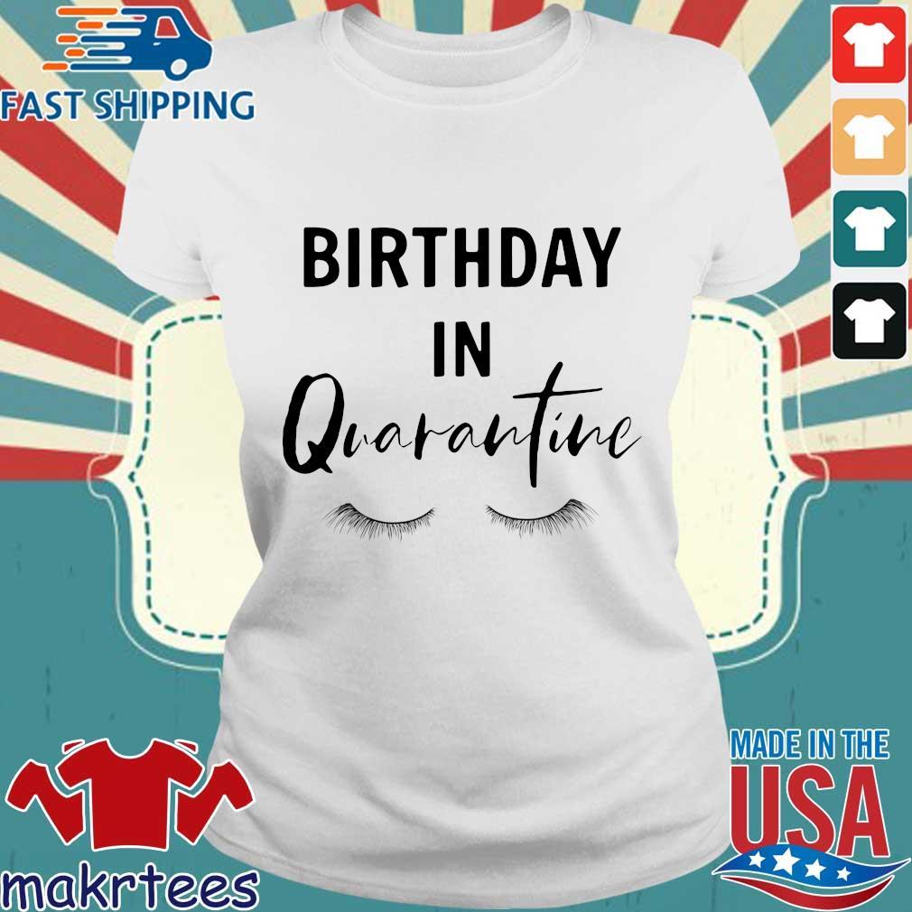 Social Distancing Birthday Quarantined Queen Shirt Ladies trang