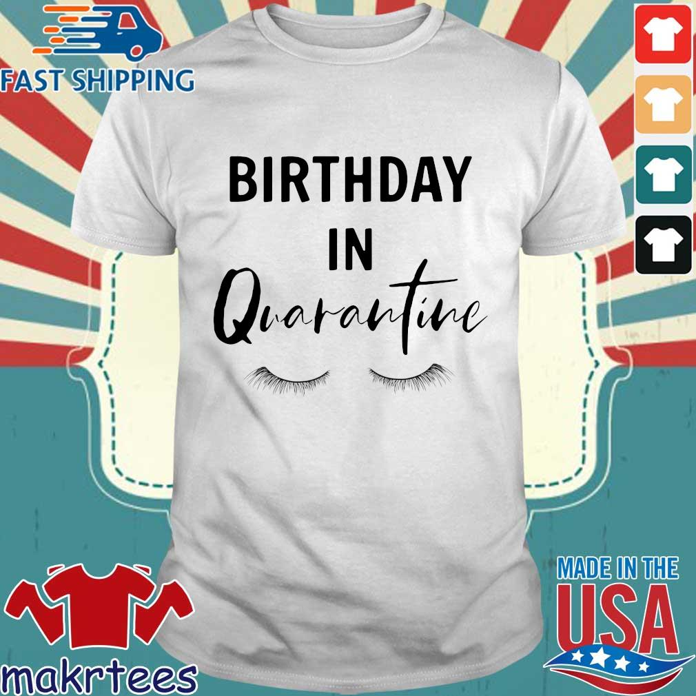 Social Distancing Birthday Quarantined Queen Shirt