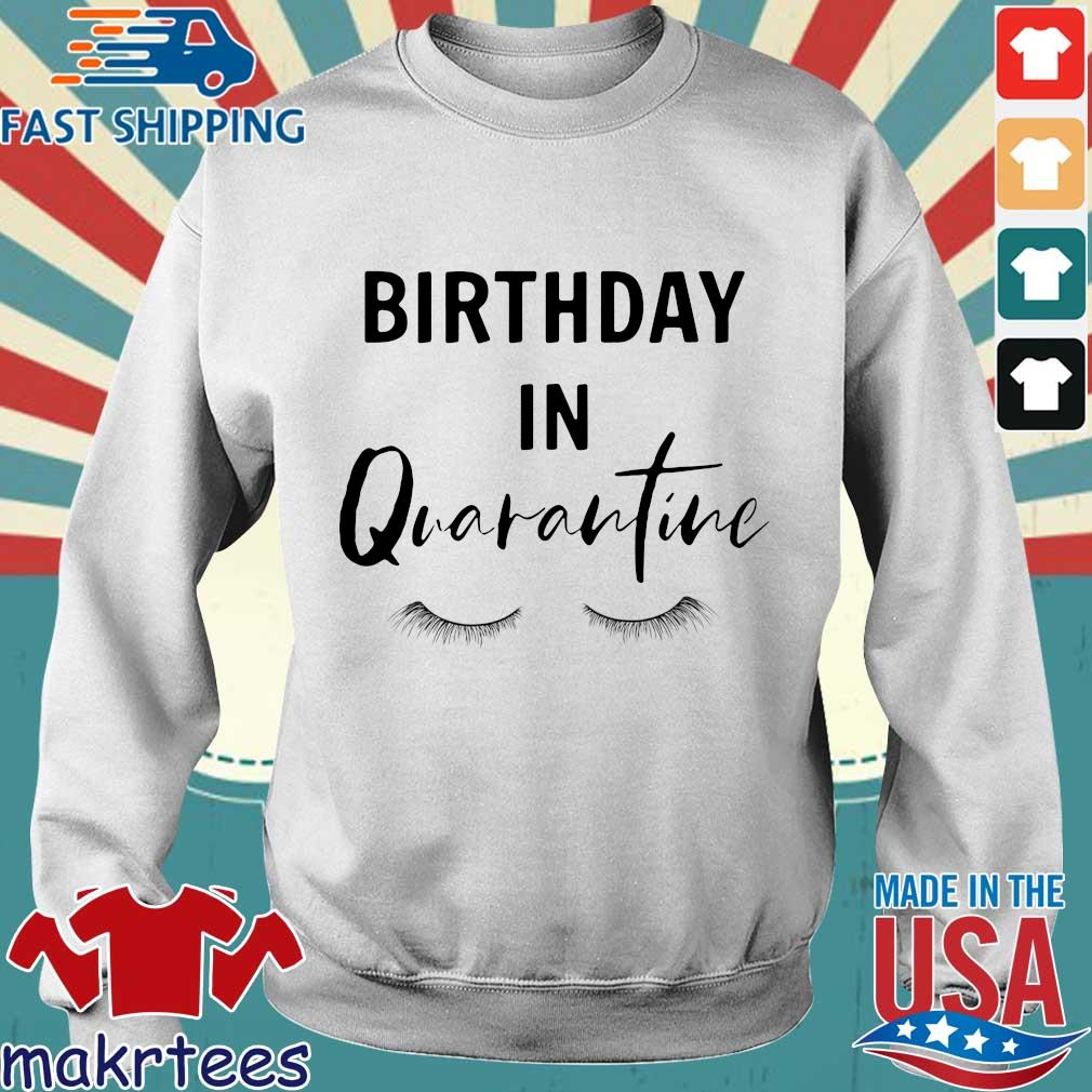 Social Distancing Birthday Quarantined Queen Shirt Sweater trang