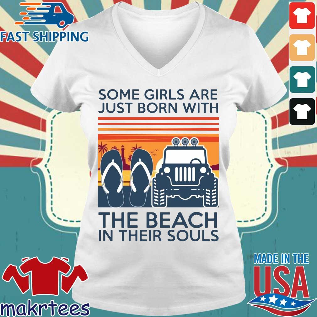 Some Girls Are Just Born With The Beach In Their Souls Vintage Shirt Ladies V-neck trang