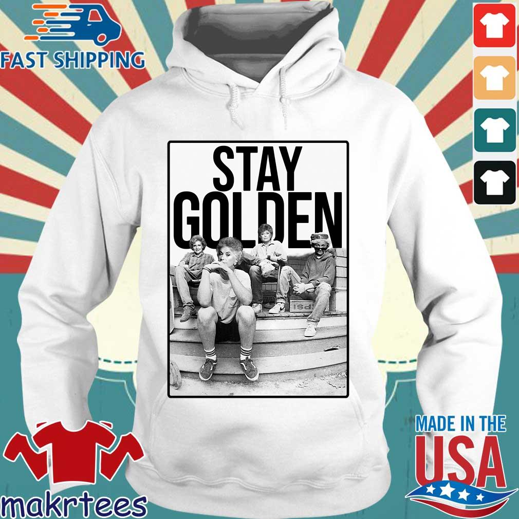 Squad Stay Golden The Golden Girls Shirt Hoodie trang