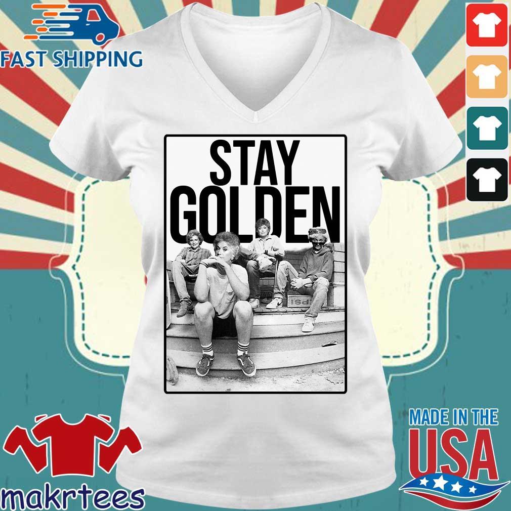 Squad Stay Golden The Golden Girls Shirt Ladies V-neck trang