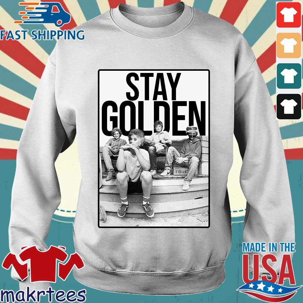 Squad Stay Golden The Golden Girls Shirts Sweater trang