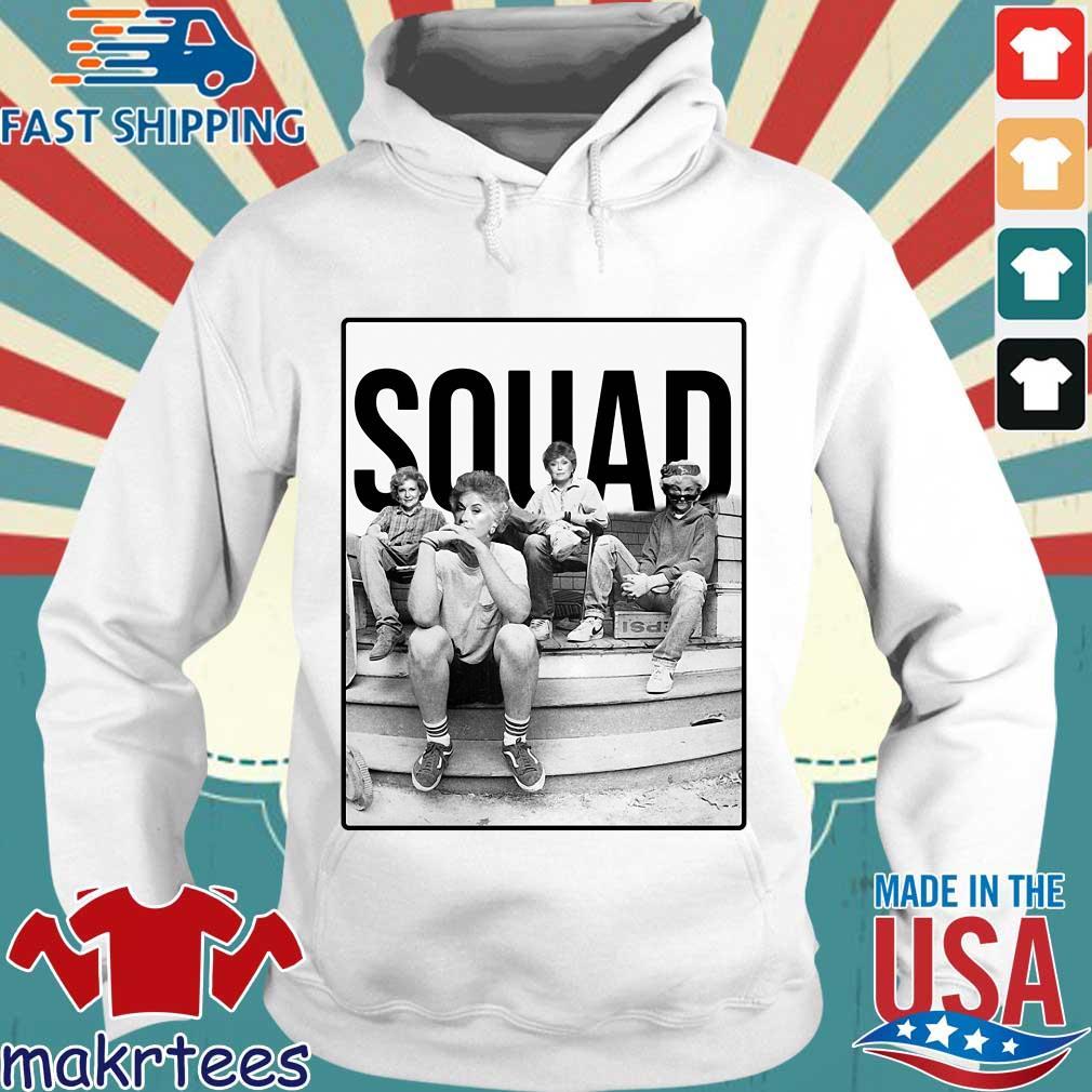 Squad The Golden Girls Shirt Hoodie trang