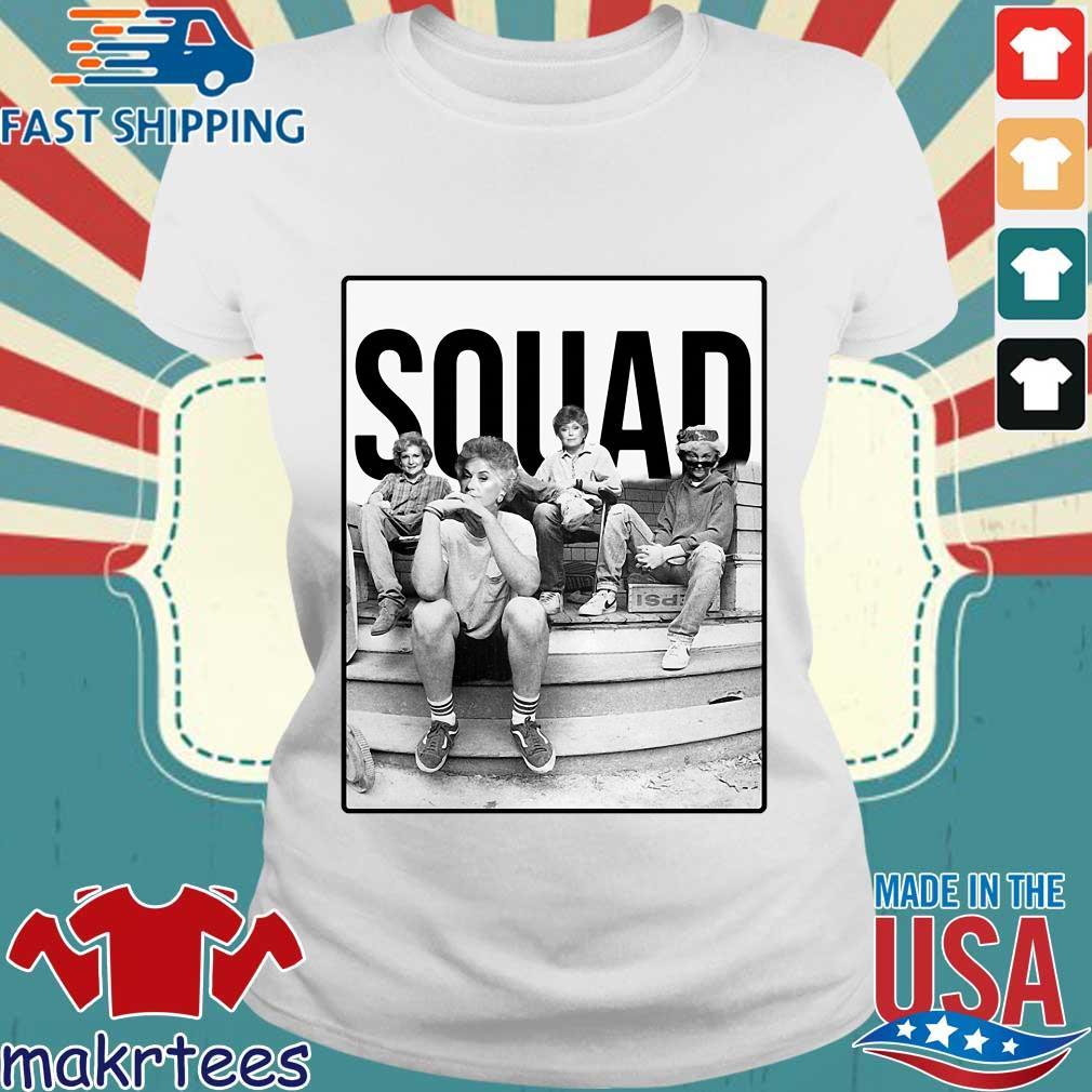 Squad The Golden Girls Shirt Ladies trang