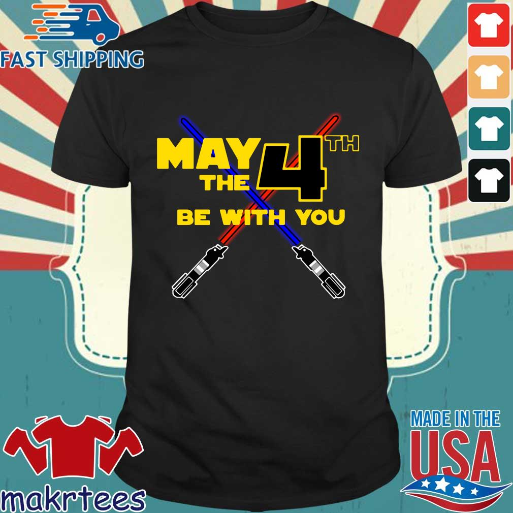 Star Wars May 4th Be With You Shirt