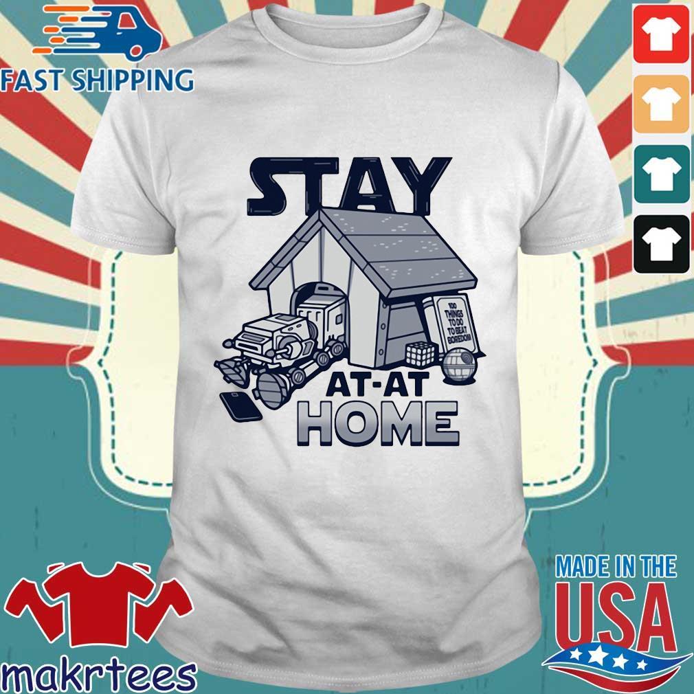 Stay At-at Home Tee Shirts