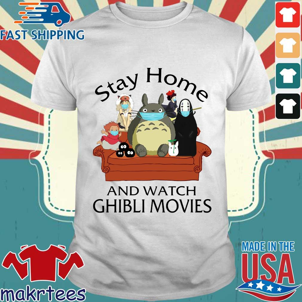 Stay At Home And Watch Ghibli Movies Shirt