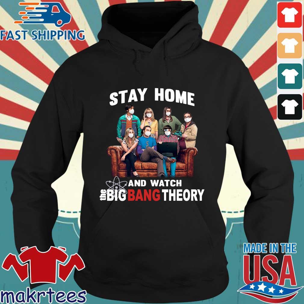 Stay Home And Watch Big Bang Theory Quarantine 2020 Shirt Hoodie den