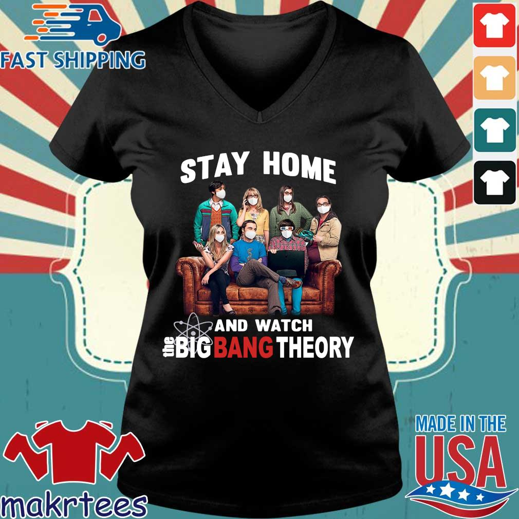 Stay Home And Watch Big Bang Theory Quarantine 2020 Shirt Ladies V-neck den