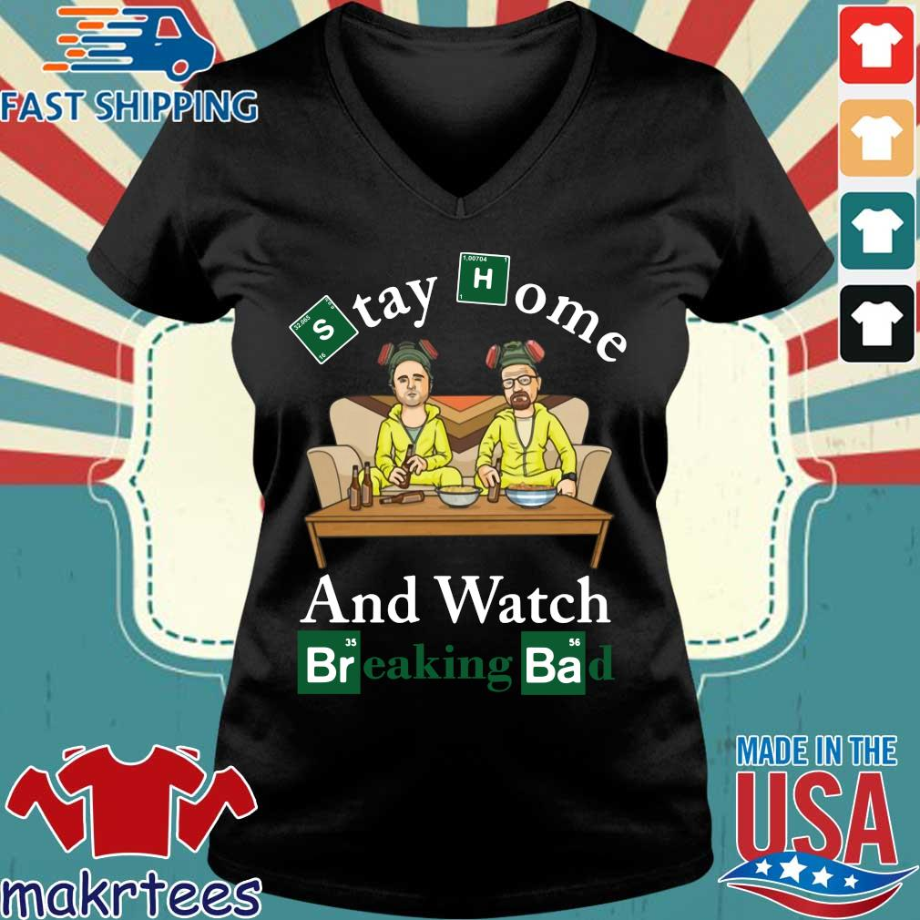 Stay Home And Watch Breaking Bad Shirt Ladies V-neck den