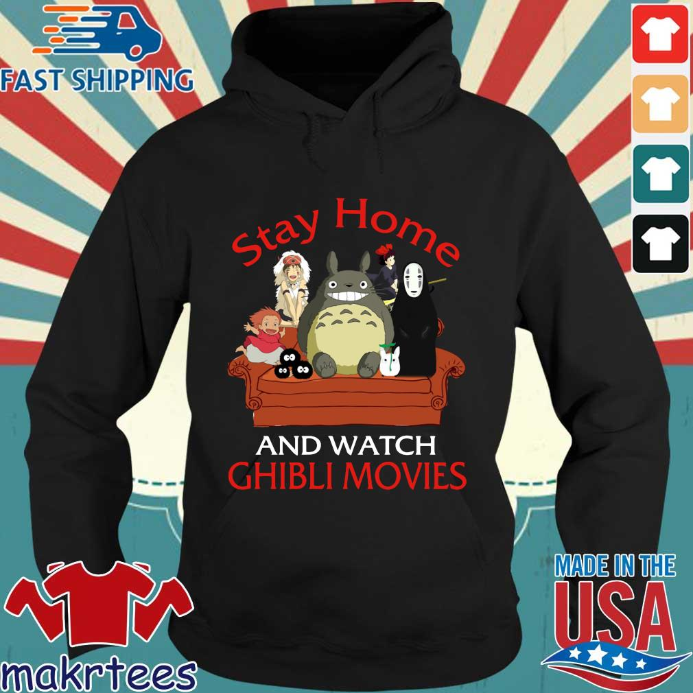 Stay Home And Watch Ghibli Movies Shirt Hoodie den