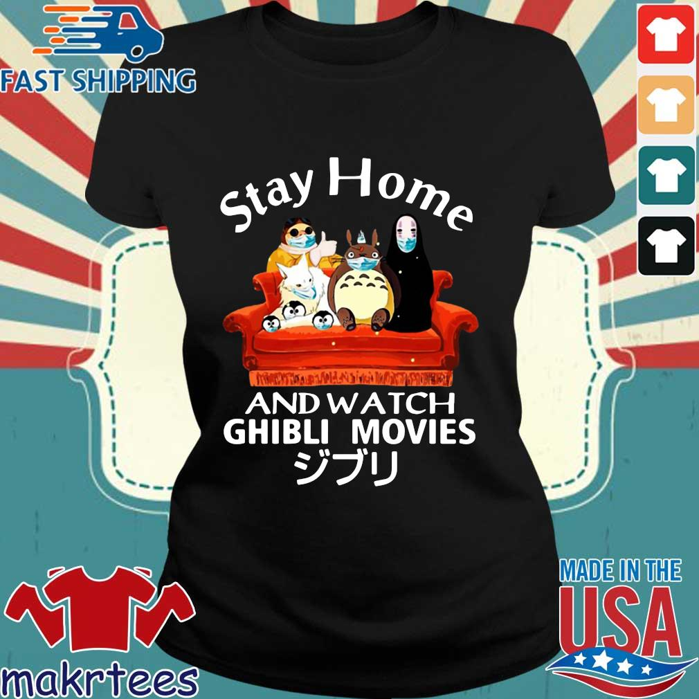Stay Home And Watch Ghibli Movies Shirt Ladies den