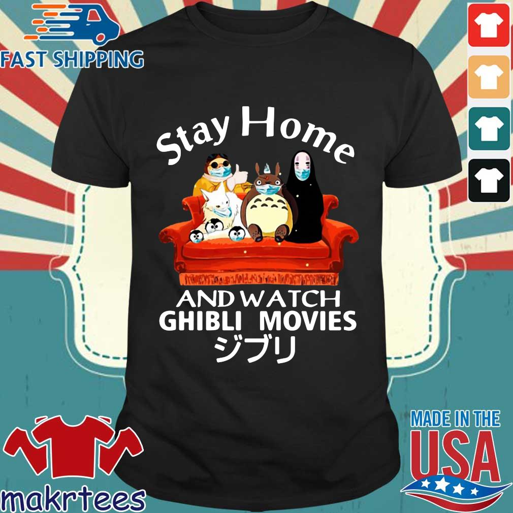 Stay Home And Watch Ghibli Movies T-shirt