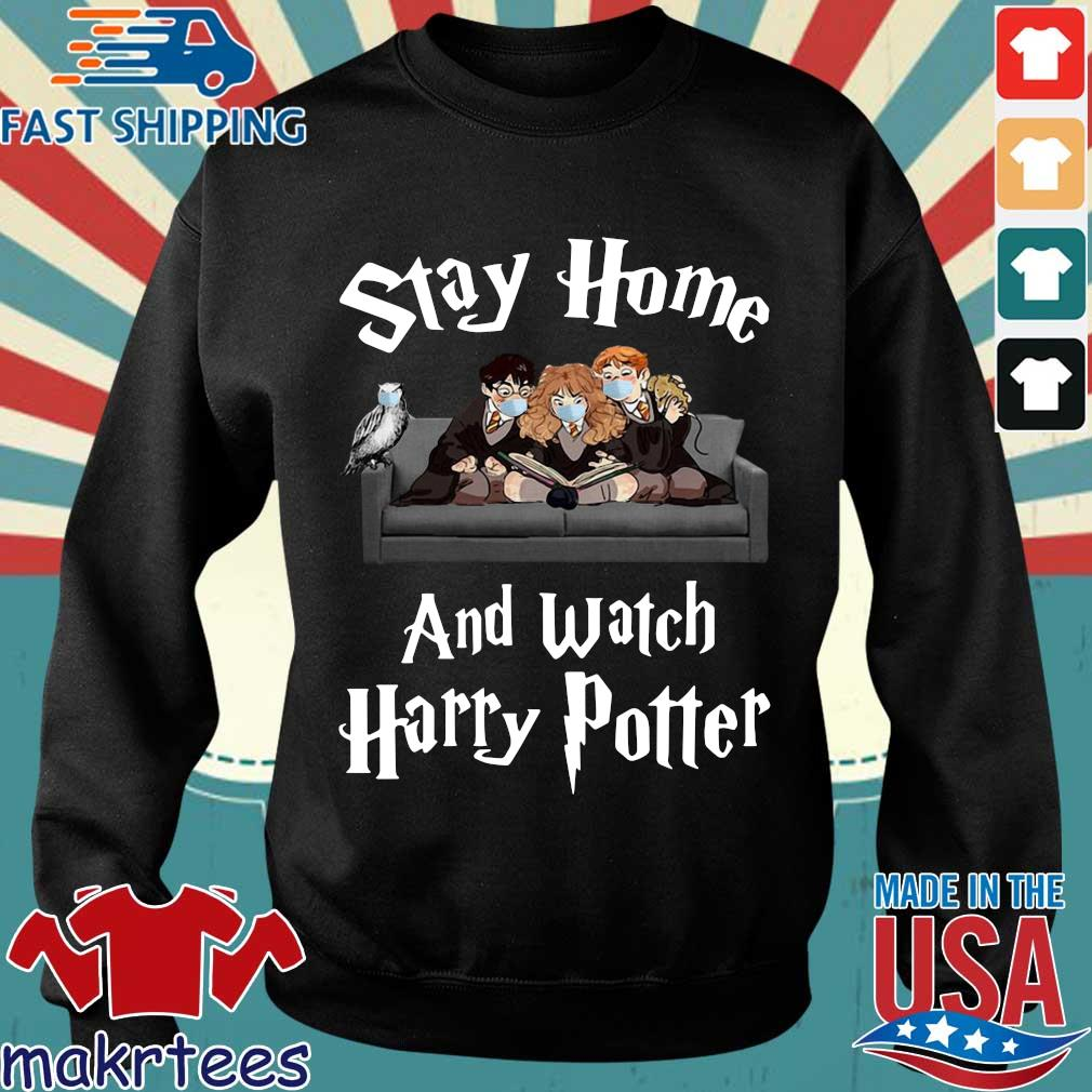 Stay Home And Watch Harry Potter Shirt Sweater den