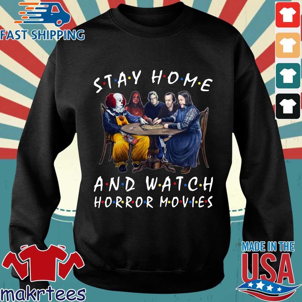 Stay Home And Watch Horror Movies Tee Shirt Sweater den