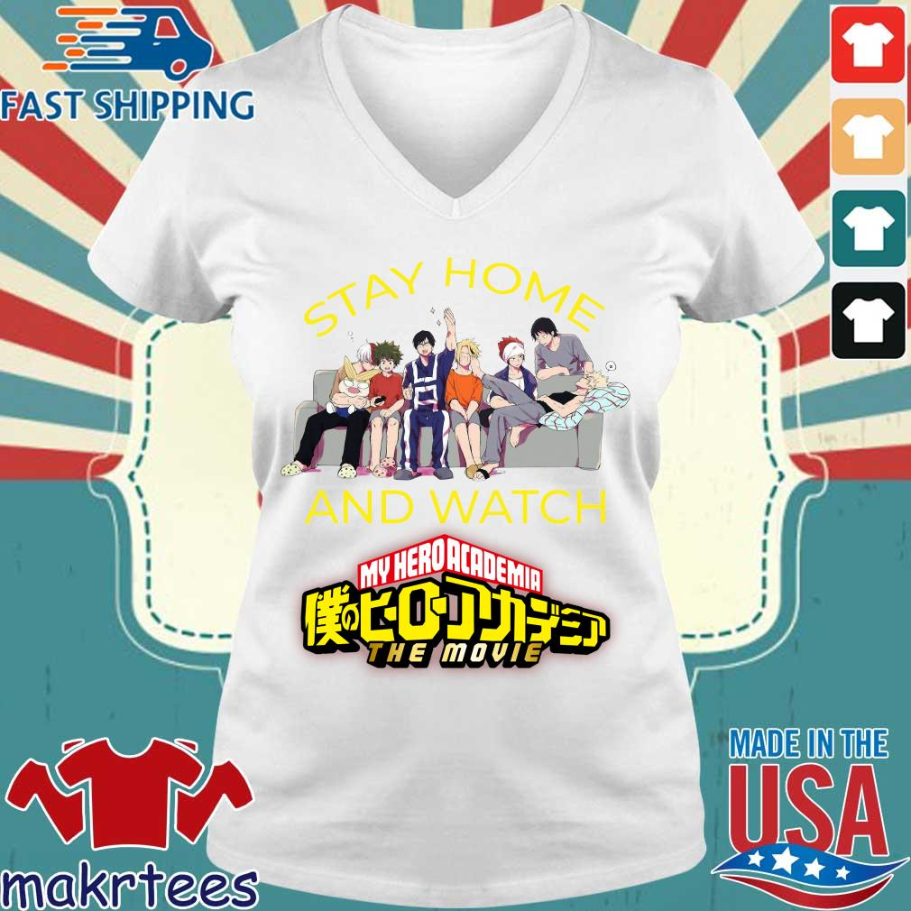 Stay Home And Watch My Hero Academia The Movie Shirt Ladies V-neck trang