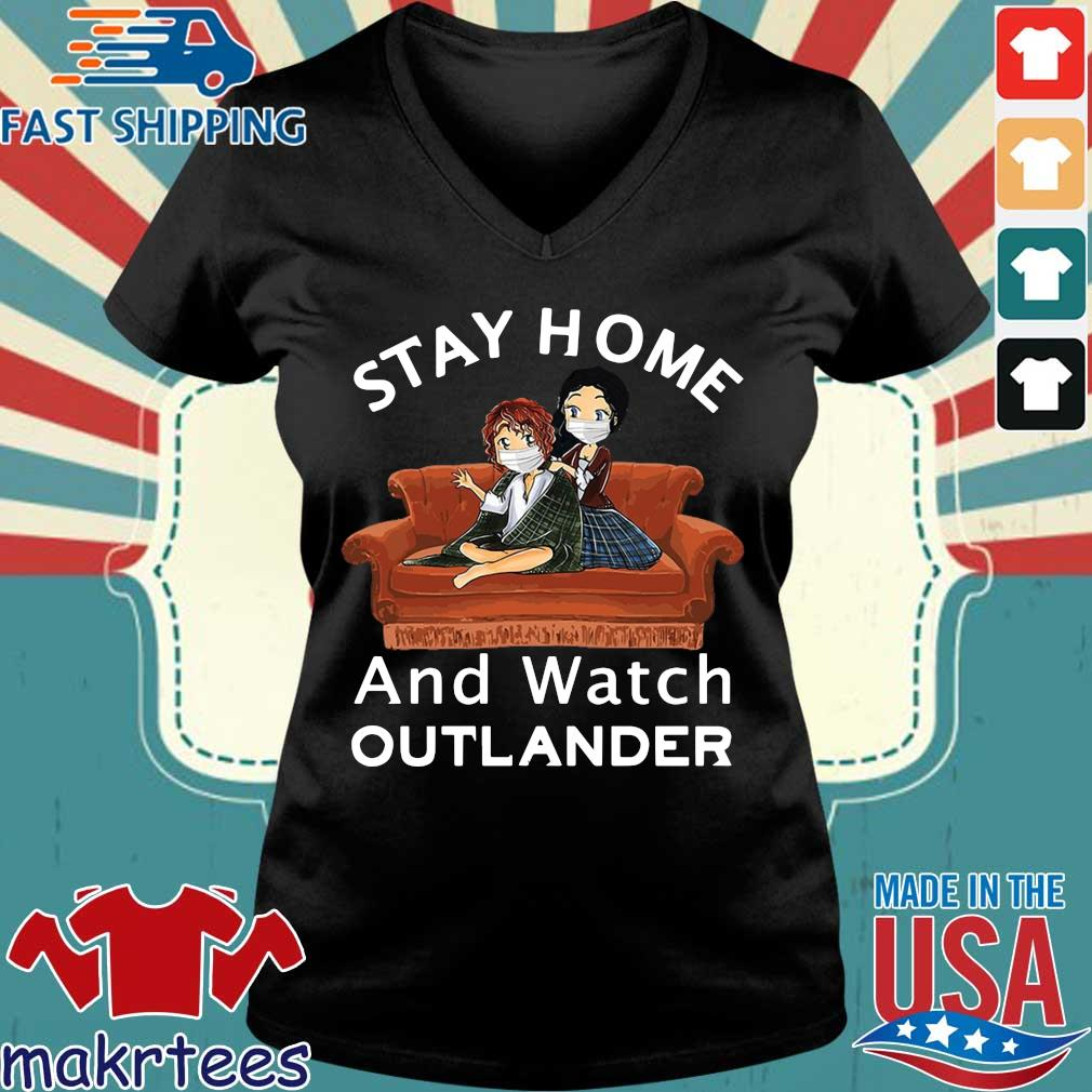 Stay Home And Watch Outlander Shirt Ladies V-neck den