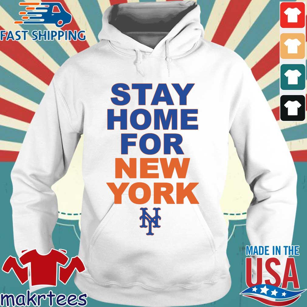 Stay Home For New York New York 2020 Shirt Hoodie trang